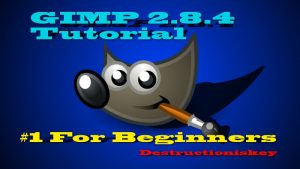 How to use GIMP 2.8 for beginners