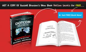 Order your FREE DotCom Secrets Book Now!