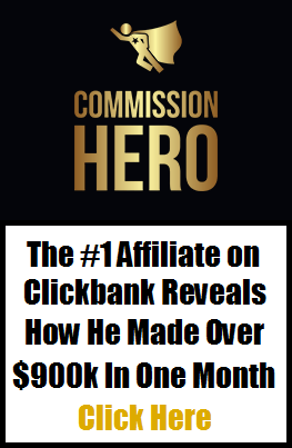 Commision Hero - Clickbank's No1 Affilialte Marketer